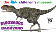 Dinosaurs in your Backyard - The Children's Museum - West Hartford, CT